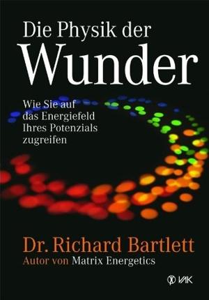 Die Physik der Wunder