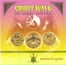 Howard Lyons - Spirit Walk