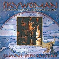 Joanne Shenandoah - Skywoman