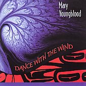 Mary Youngblood - Dance with the Wind