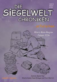 Die Siegelwelt Chroniken Band 5 - ... erforschen