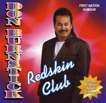 Don Burnstick - Redskin Club (First Nation Humor)