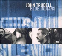 John Trudell - BLUE INDIANS