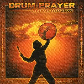David Gordon - Drum Prayer
